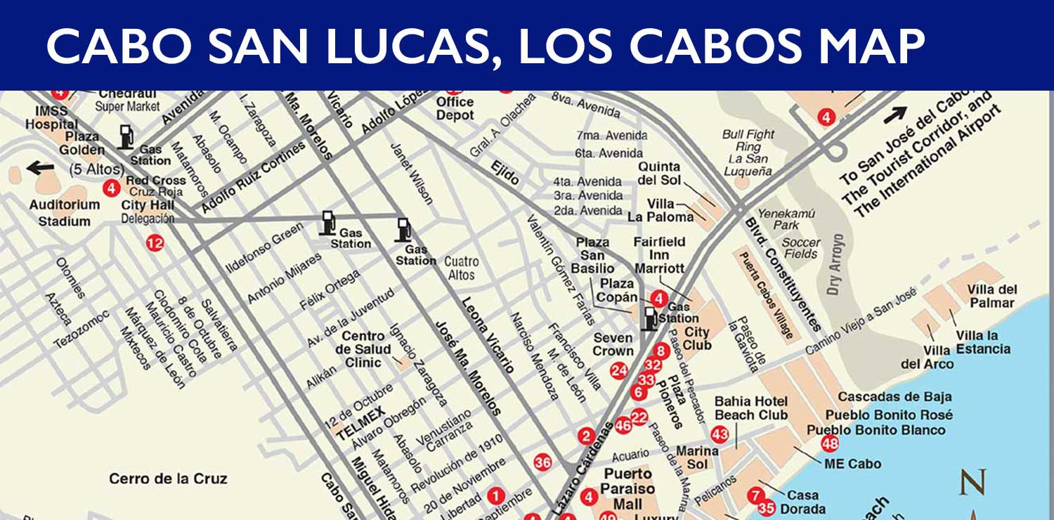 Cabo San Lucas Map - Los Cabos Guide Cabo San Lucas Map on