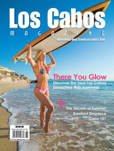Los Cabos Magazine Issue 47 Summer 2017