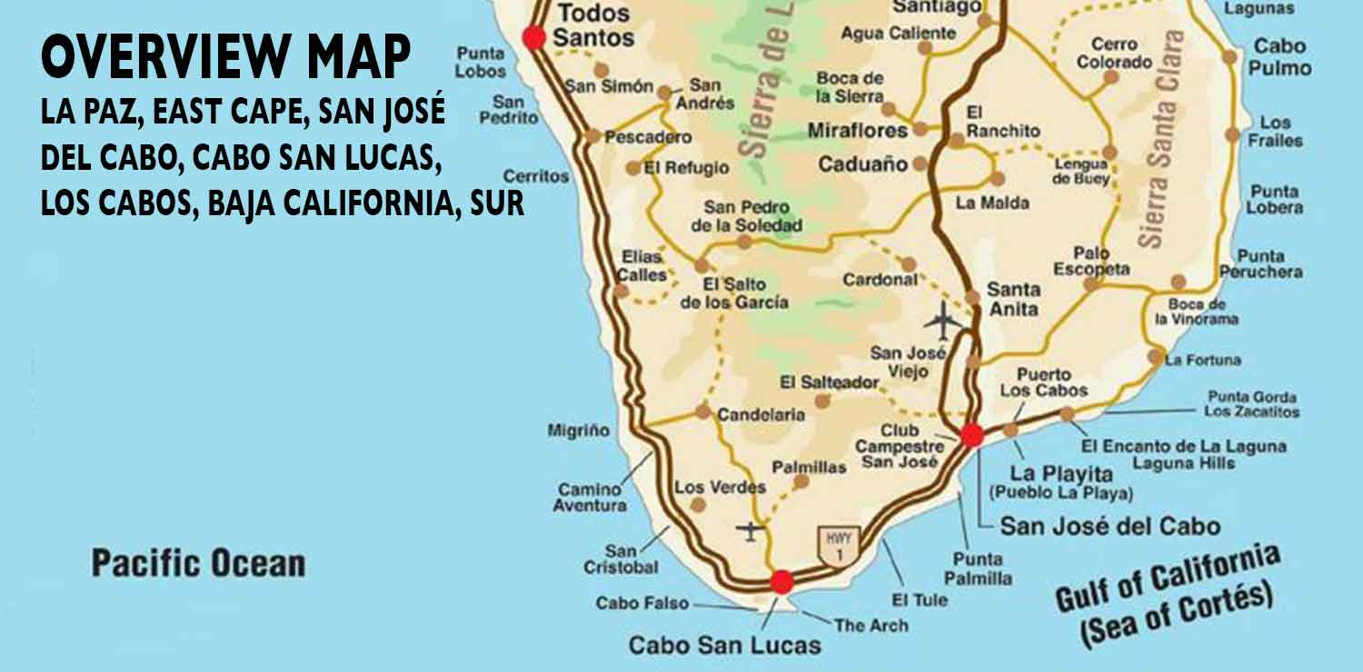 Los Cabos Map Overview Map of Southern Baja   Los Cabos Guide
