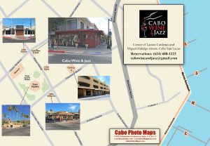 Cabo Photo Map - Cabo Wine and Jazz
