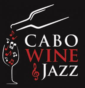 Cabo Wine & Jazz, a Los Cabos Winery Company