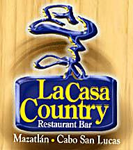 La Casa Country Restaurant Bar Cabo San Lucas