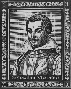Sebastián Vizcaíno is an important figure in the history of Baja California Sur, most notably for naming Cabo San Lucas and La Paz, and giving San José del Cabo its first Spanish name: San Bernabé.