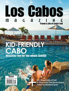 Issue 40 Spring 2015, Los Cabos Magazine