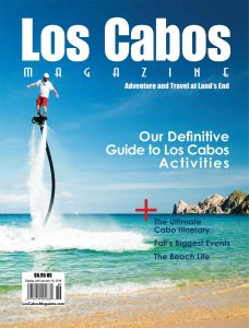 Los Cabos Magazine Issue 48 Fall 2017