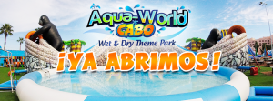 Aqua World Cabo Water park