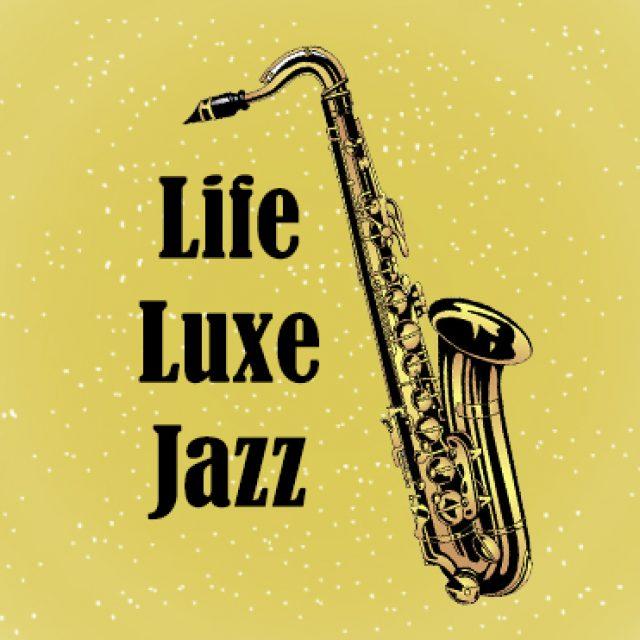 Life Luxe Jazz Los Cabos
