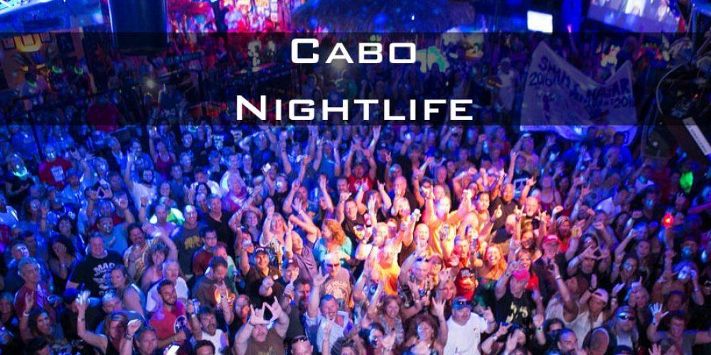 Cabo San Lucas Nightlife
