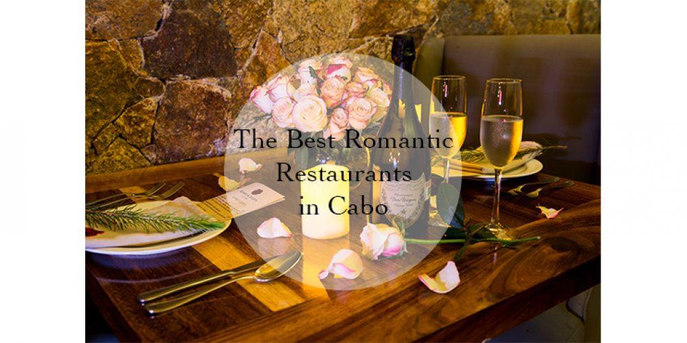 The Best Romantic Restaurants in Cabo