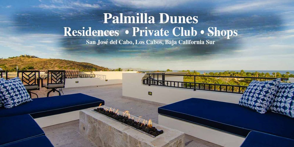The Best of Two Worlds: Vacation Rentals in Palmilla Dunes