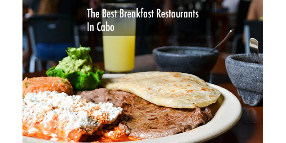 Best Breakfast Restaurants in Cabo