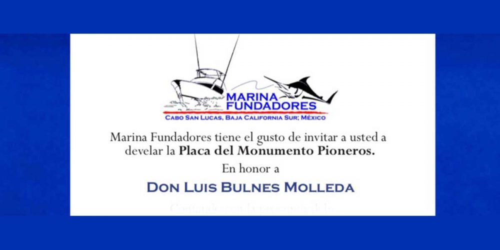 Marina Fundadores Honors Don Luis Bulnes Molleda