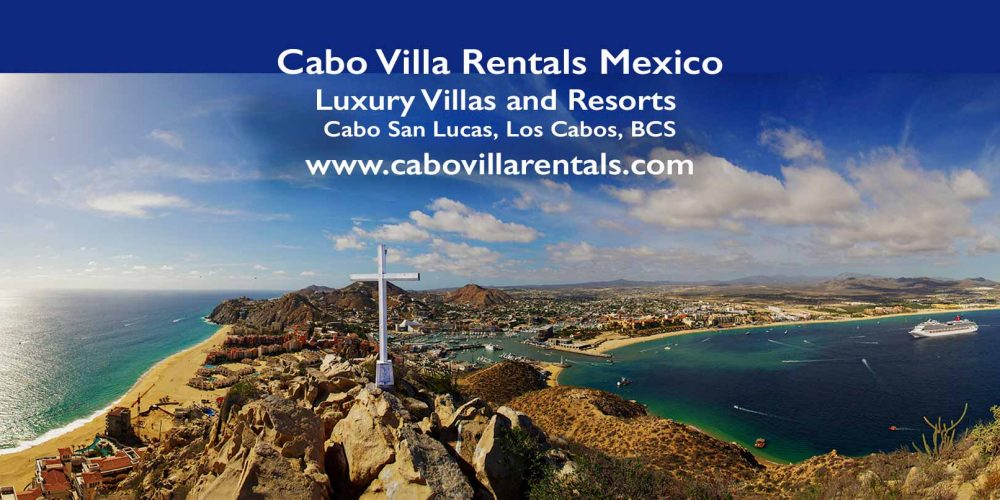 Cabo Villa Rentals Los Cabos Mexico