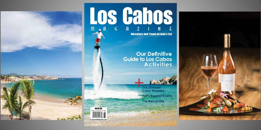Los Cabos Magazine Issue 48 Online Now