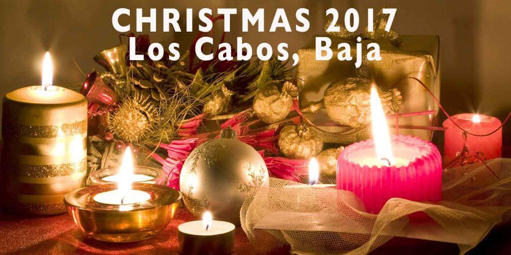 Christmas Dinner 2017 Cabo San Lucas, Los Cabos