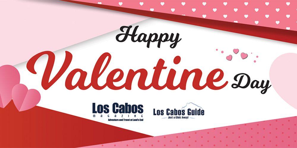 Valentines Day in Los Cabos