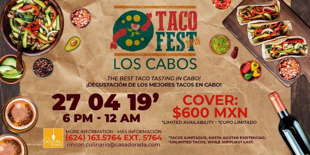 Taco Fest 2019 Casa Dorada