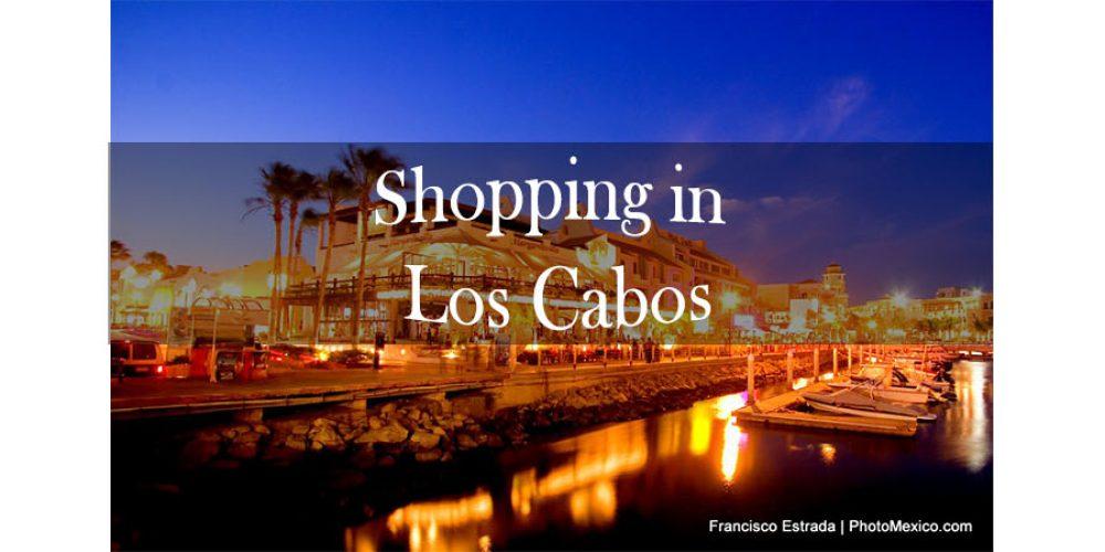 Shopping in Los Cabos