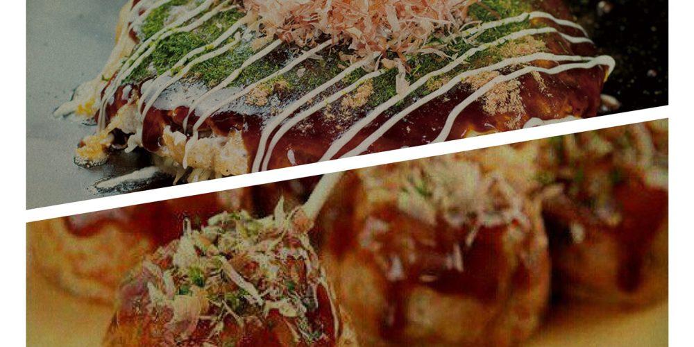 New Dishes,Okonomiyaki and Takoyaki,at Daikoku